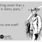 News of the Wee: Fighting the War On Skinny Jeans